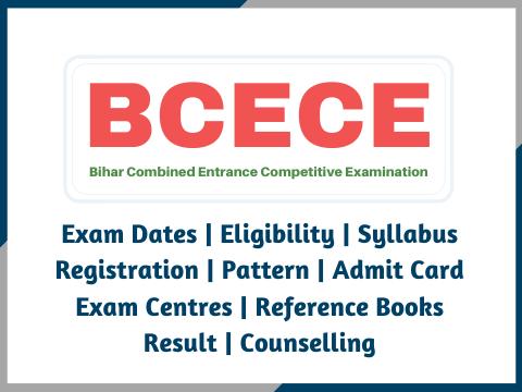 BCECE 2021: Exam Dates, Application Form, Eligibility