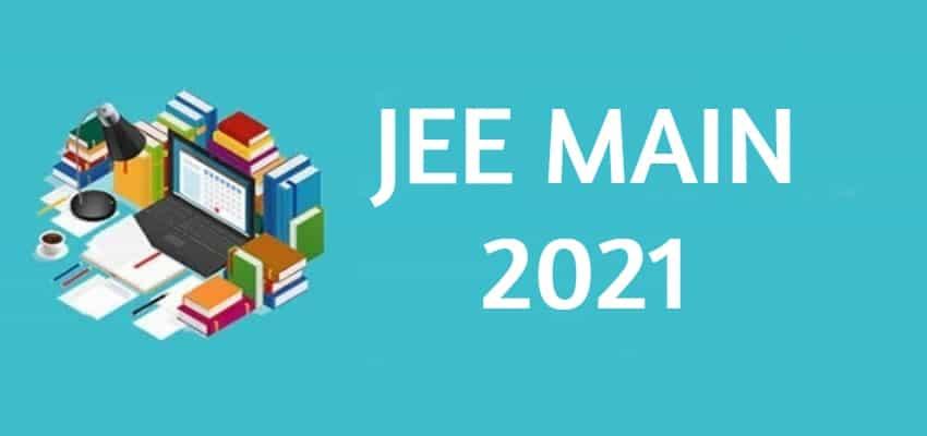 JEE Main Exam 2021