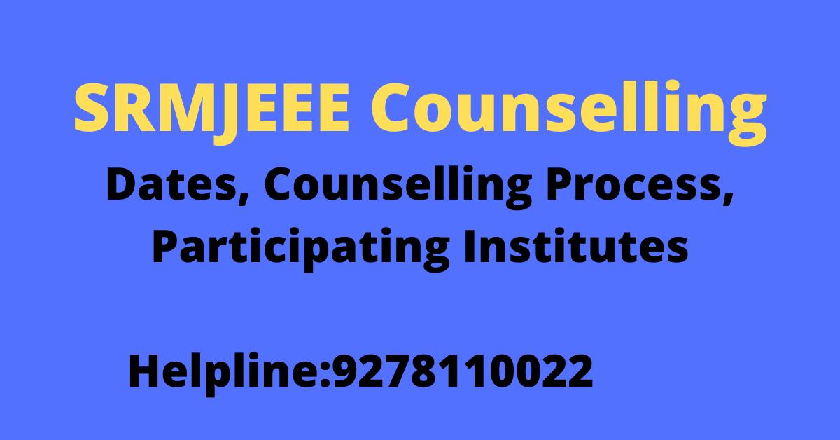 SRMJEEE Counselling